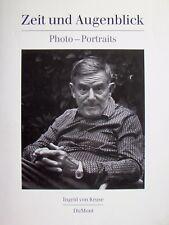 INGRID VON KRUSE - Zeit und Augenblick - Photo-Porträts 1988 vom Autor signiert