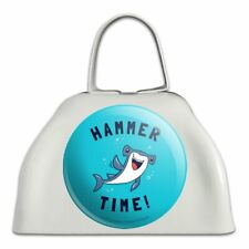 Hammerhead Shark Hammer Time Funny Humor White Metal Cowbell Cow Bell Instrument
