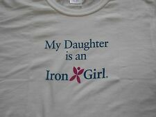 NWOT My Daughter Is an Iron Girl T Shirt Large
