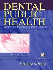 Dental Public Health: Contemporary Practice for the Dental Hygienist 2nd Editio