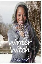 Enchanted Love: Winter Witch by J. M. Cagle (2016, Paperback)