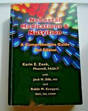 Neonatal Medications And Nutrition: A Comprehensive Book Guide 2nd Karin E. Zenk