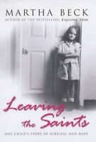 Leaving the Saints: One Child's Story of Survival and Hope,Mar ,.9780749950804