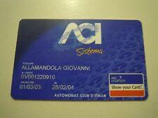 TESSERA ACI AUTOMOBILE CLUB D'ITALIA 2003/2004 (SCADUTA ) (C10-225)
