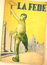 La Fede 1954 Catechismo per i ragazzi - religione cattolicesimo