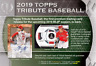 2019 TOPPS TRIBUTE BASEBALL LIVE PICK YOUR PLAYER (PYP) 1 BOX BREAK #2