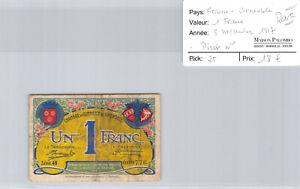 Chambre De Commerce Walnut Small 1 Franc 1917 Series 49 N° 069776 Pirot 25
