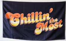 Chillin The-Most flag Banner 3x5Feet
