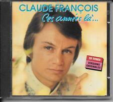 CD COMPIL 20 TITRES--CLAUDE FRANCOIS--CES ANNEES LA...--1993