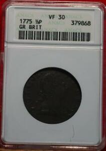 1775 Great Britain 1/2 Penny Foreign Coin ANACS Graded VF 30