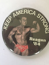 """Keep America Stong"" Ronald Reagan as Body Builder Unique button pinback"