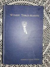 WOMEN TORCH-BEARERS,1924,Elizabeth Putnam Gordon, Women's Temperance Union