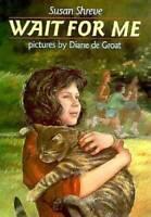 Wait for Me - Hardcover By Shreve, Susan Richards - GOOD