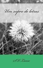 Um Sopro de Letras by V. Lasso (2012, Paperback)