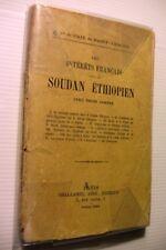 1894 AFRIQUE INTERETS FRANCAIS SOUDAN ETHIOPIEN MILITARIA LIVRE RARE CARTES BOOK