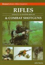 Rifles & Combat Shotguns: Assault & Sniper Rifles (Brasseys Modern Military Equi