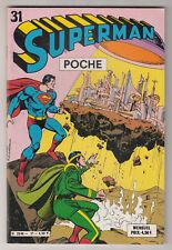 *** SUPERMAN Poche n° 31 *** 1980 - Sagedition DC // Q. NEUF