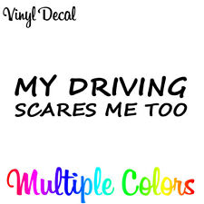 MY DRIVING SCARES ME TOO Sticker | Funny car Racing JDM Drift bad driver decal