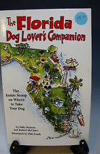 The Florida Dog Lover's Companion The Inside Scoop on Where to Take Your Dog-253