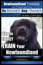 Dog Training with the No Brainer Dogtrainer - We Make It That Easy! : How to ...