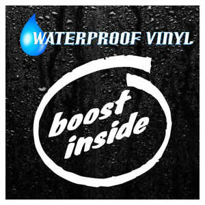 2 X BOOST INSIDE waterproof Self adhesive vinyl decal sticker graphic 0048