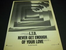 L.T.D. LTD can NEVER GET ENOUGH OF YOUR LOVE original 1978 Soul Promo Ad mint