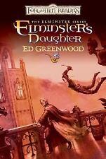 Forgotten Realms Ser. Elminster: Elminster's Daughter by Ed Greenwood HBDJ