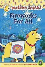 MARTHA SPEAKS Fireworks for All (Brand New Paperback) Susan Meddaugh