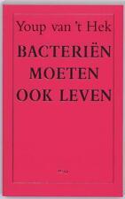Hek, Youp van 't - Bacterien moeten ook leven / druk 1 /4