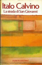 CALVINO Italo, La strada di San Giovanni. Mondadori, 1990. Prima edizione