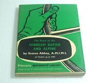 Le livre de la Sunbeam Rapière & Alpine modèles jusqu'à 1961 Pitmans Bibliothèque