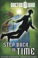 Doctor Who Book 6: Step Back in Time (Doctor Who New Adventures) by Dungworth,