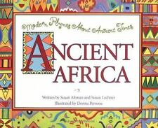 Modern Rhymes about Ancient Times: Ancient Africa by Susan Altman and Susan...