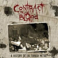 Contract In Blood: A History Of UK Thrash Metal [CD]