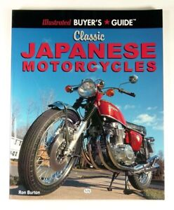 CLASSIC JAPANESE MOTORCYCLES - ILLUSTRATED BUYER'S GUIDE