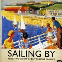 SAILING BY : OVER TWO HOURS OF BRITISH LIGHT CLASSICS - BRAND NEW & SEALED CD+++