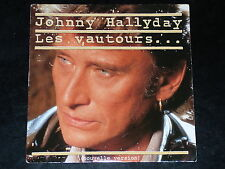 45 tours SP - JOHNHY HALLYDAY - LES VAUTOURS - nouvelle version - 1989