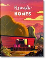 Nomadic Homes. Architecture on the move von Philip Jodidio (2017, Gebundene Ausgabe)