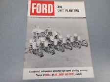 Ford 310 Unit Planters Sales Brochure    1963            lw