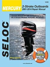 MERCURY OUTBOARD REPAIR MANUAL 2.5 to 250 HP 2001-2014 SELOC 1418