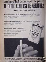 PUBLICITÉ 1958 CIGARETTES KENT LE FILTRE KENT EST LE MEILLEUR - TABAC