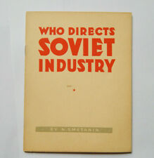 Who Directs Soviet Industry? by N Smetanin Order of Lenin (1939)