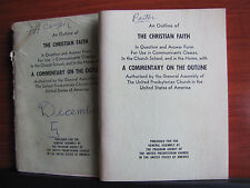 An Outline of The Faith - Q & A Form with Commentary 1948 PB Presvyterian Church