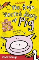 Emer Stamp, Pig 1: The Unbelievable Top Secret Diary of Pig, Like New, Paperback