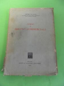 LA LUMIA. CORSO DI DIRITTO COMMERCIALE. GIUFFRE 1950