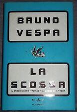 La Scossa: Il Cambiamento Italiano Nel Mondo Che Trema, Vespa, Bruno