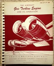 Aircraft Gas Turbine Engine & It's Operation COLD WAR Pratt & Whitney Book 1952