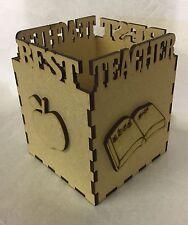 1 x Best Teacher Pen Pot Cube Wooden Laser Cut Mdf Crafts 100x120mm Approx