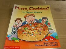 Mmm, Cookies! by Robert Munsch,Large Sc Book,Good-Shape,2000.