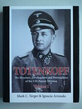 Totenkopf, Vol. 1: Development and Personalities of the 3.SS-Panzer-Division